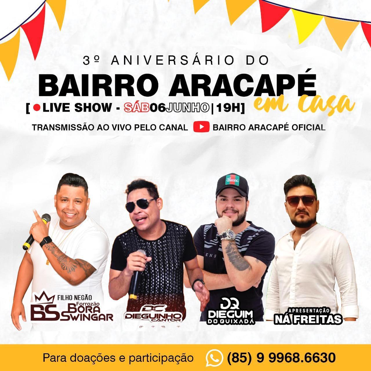 Live show solidária comemora 3°aniversário do bairro Aracapé em Fortaleza neste sábado
