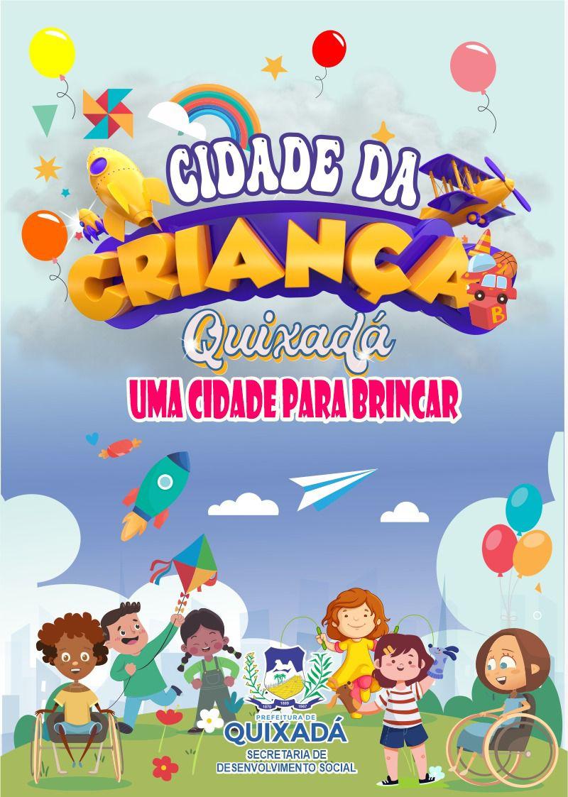 Prefeitura de Quixadá promove ' Dia das Crianças ' com montagem de uma Cidade Infantil