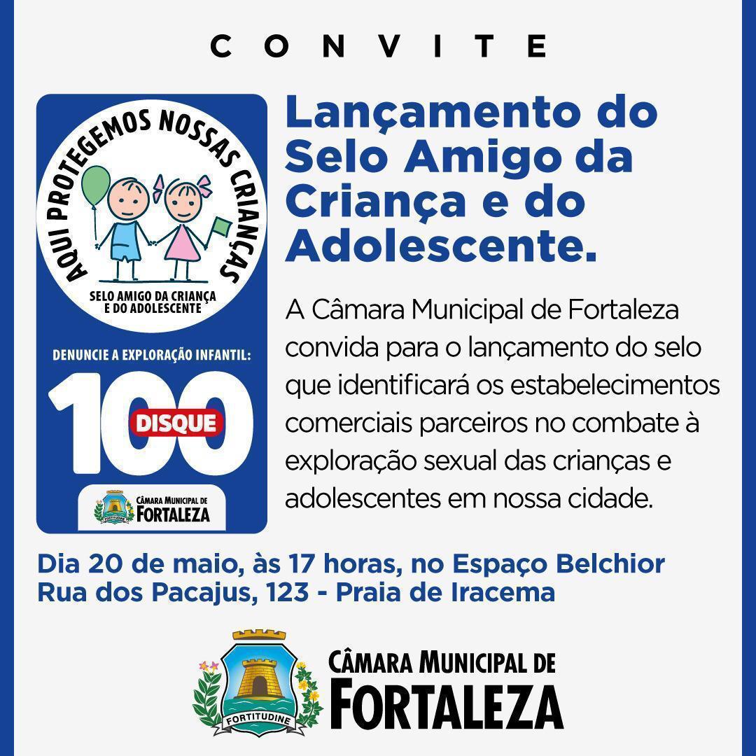 Câmara Municipal lança Selo Amigo da Criança e do Adolescente no Combate à Exploração Sexual