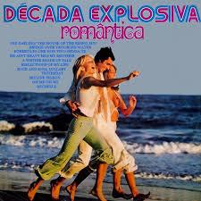 Década Explosiva Romântica o original 1976